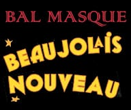 Pomponnez-vous et rendez vous au club l'Opéra le 16 novembre 2012 pour assister au fameux « Beaujolais Nouveau Bal Masqué ».
