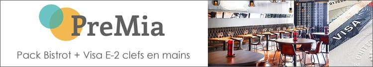 PREMIA - Pack Bistrot + Visa E-2 Clés en Mains