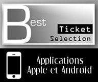 Téléchargez l'application Best Ticket Selection pour toujours avoir dans votre poche des idées où sortir