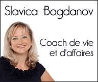 Slavica Bogdanov – Coach de vie et d'affaires