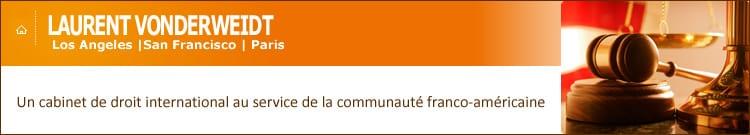 Avocat français à Los Angeles - Laurent Vonderweidt