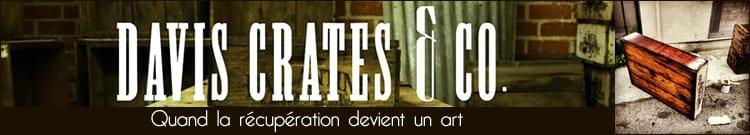 Des caisses de vendanges récupérées et transformées en meubles vintage - Davis Crates & Co