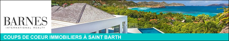 L'immobilier à Saint Barth selon BARNES