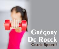Grégory De Roeck – Coach Sportif