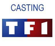 Casting pour une émission TV sur TF1 !
