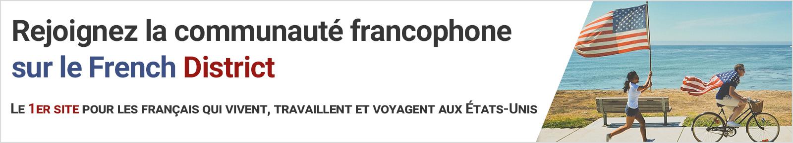 Les avantages d'être membre French District