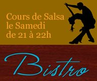 Cours de Salsa le Samedi chez Bistro cuisine française