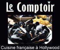 Le Comptoir est un restaurant a Hollywood qui sert une cuisine francaise dans une ambiance de cafe parisien
