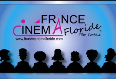 France Cinema Floride édition 2019 – Du 1 au 3 novembre au Miami Tower Theater