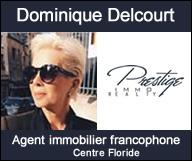 Dominique Delcourt - Prestige Immo Realty
