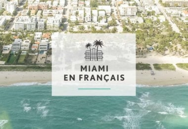 voyage-en-francais-visites-guidees-activites-touristiques-miami-une