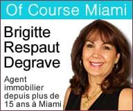 Of Course Miami – Brigitte Respaut Degrave