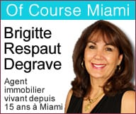 Of Course Miami – Brigitte Respaut Degrave