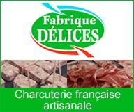 Fabrique Délices - Charcuterie Artisanale
