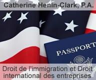 Catherine Henin Clark, avocat d'immigration, droit international des entreprises et adoptions à Orlando