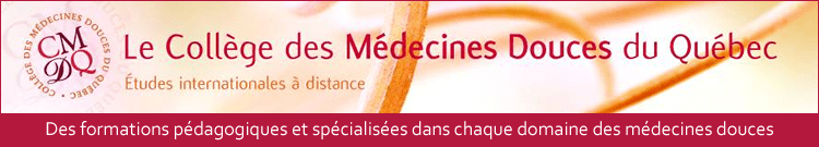 CMDQ - Naturopathie, Homéopathie, Médecine énergétique Chinoise, et un nouveau programme en Nutrithérapie