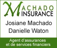Machado Insurance <br> Josiane Machado et Danielle Waton