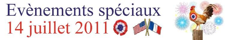 Evenements Speciaux du 14 juillet 2011