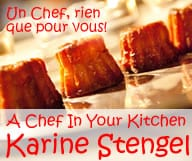 karine Stengel a Chef in Your Kitchen