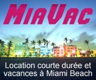 Miavac - Location de villa et d'appartments pour vos vacances a Miami Beach