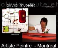 Olivia Mutelet est artiste peintre a Montreal . ELle est l'auteur de la collection The Reconstruction