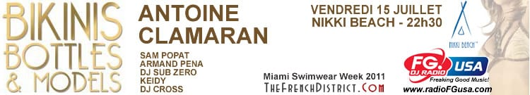 Soiree Radio FG le 15 Juillet 2011 a Nikki Beach avec Antoine Clamaran