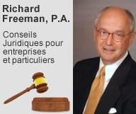 Richard Freeman est avocat à Miami Beach., spécialisé dans le droit des affaires, les acquisitions et fusions, conseil et contentieux et le droit commercial