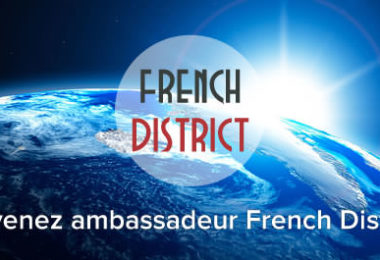 Devenez Ambassadeur du French District !