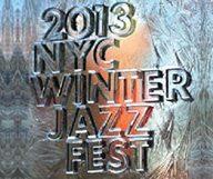 Festival de Jazz de New York les 11 et 12 janvier 2013