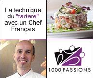 Découvrez la technique du «tartare» avec un Chef Français