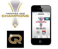 Tentez votre chance en jouant avec GoldRun app et Le Trophée des Champions.