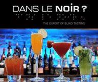 Wine & tapas tasting à Dans Le Noir ?
