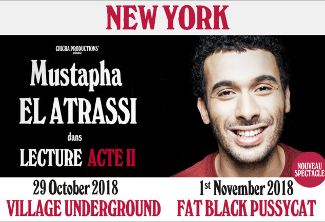 Mustapha El Atrassi à New York pour son spectacle : Lecture Acte II