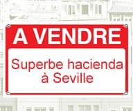 Hacienda à vendre à proximité de Séville
