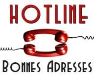Hotline bonnes adresses