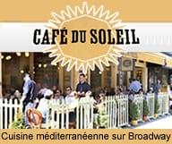 Cafe du Soleil est un bistro qui propose une cuisine mediterraneenne sur broadway