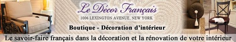 Le Décor Français est une boutique de décoration, de tapisseries et de meubles
