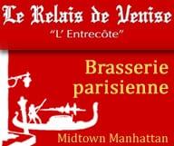 Le Relais de Venise est situé en plein cœur de Midtown Manhattan et propose une cuisine traditionnelle et sa fameuse entrecôte-frites, dans une ambiance de brasserie parisienne.