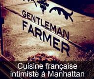 Gentleman Farmer est un restaurant intimiste a East Lower Side qui propose une cuisine francaise de la ferme a la table et une carte de vins naturels