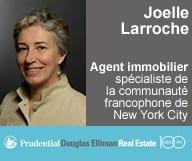 Joelle Larroche est agent immobilier au service de la communauté francophone de New York City.