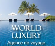 World Luxury agence de voyage de luxe
