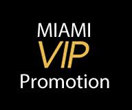Miami VIP Promotion