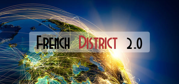 Le French District à la conquête du monde