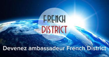 Devenez Ambassadeur du French District !