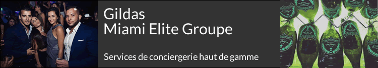 Miami Elite Groupe – Conciergerie VIP