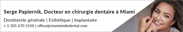 Serge Papiernik – Docteur en chirurgie dentaire – Miami Smile Dental