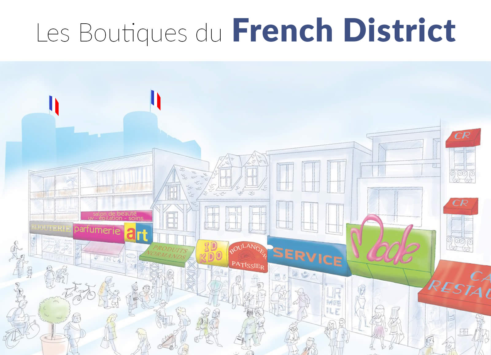 Boutiques French District